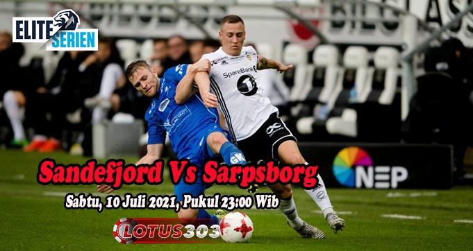 Prediksi Bola Sandefjord Vs Sarpsborg 10 Juli 2021