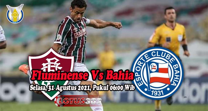 Prediksi Bola Fluminense Vs Bahia 31 Agustus 2021