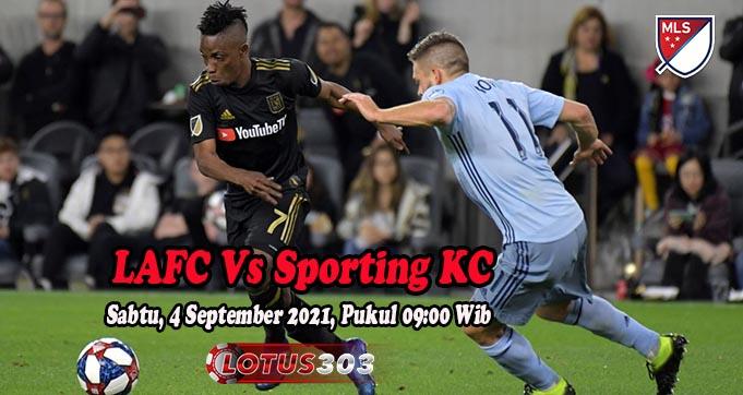 Prediksi Bola LAFC Vs Sporting KC 4 September 2021