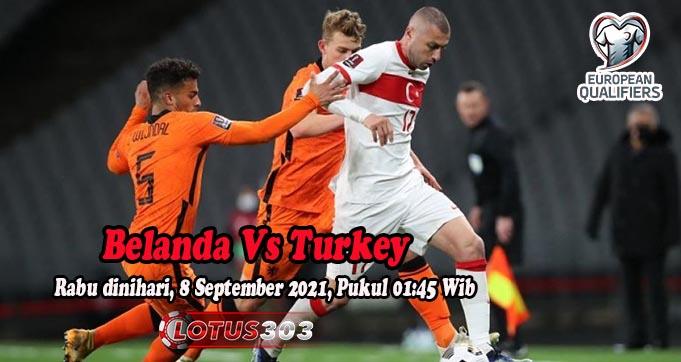 Prediksi Bola Belanda Vs Turkey 8 September 2021