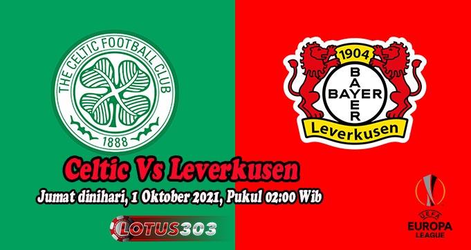 Prediksi Bola Celtic Vs Leverkusen 1 Oktober 2021