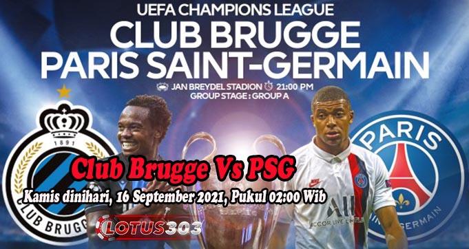 Prediksi Bola Club Brugge Vs PSG 16 September 2021