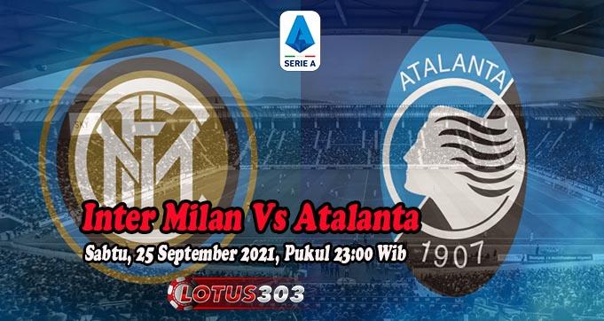 Prediksi Bola Inter Milan Vs Atalanta 25 September 2021