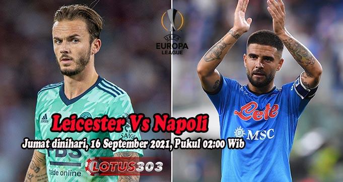 Prediksi Bola Leicester Vs Napoli 17 September 2021
