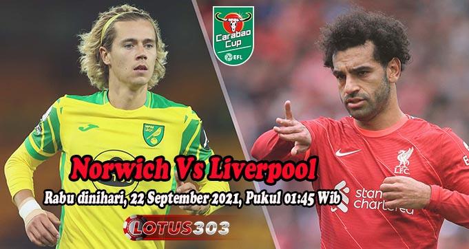 Prediksi Bola Norwich Vs Liverpool 22 September 2021
