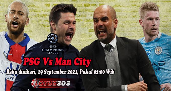 Prediksi Bola PSG Vs Man City 29 September 2021