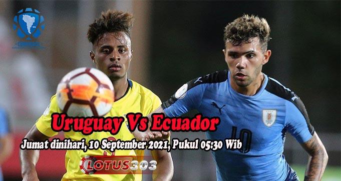 Prediksi Bola Uruguay Vs Ecuador 10 September 2021