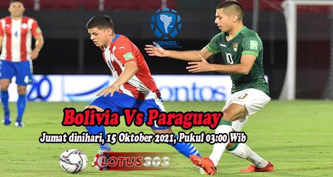 Prediksi Bola Bolivia Vs Paraguay 15 Oktober 2021