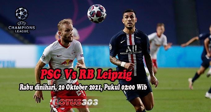 Prediksi Bola PSG Vs RB Leipzig 20 Oktober 2021