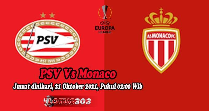 Prediksi Bola PSV Vs Monaco 22 Oktober 2021